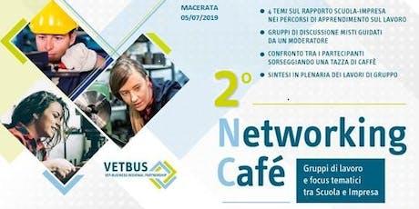 2° Networking Cafè tra imprese e scuole a Macerata biglietti