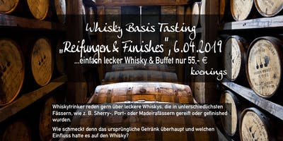 Whiskytasting - Fassreifungen und Finishes