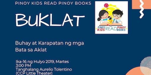 BUKLAT: Buhay at Karapatan ng mga Bata sa Aklat (Nat'l Children's Book Day)
