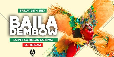 Baila Dembow: Pre-party Summer Carnaval Rotterdam tickets