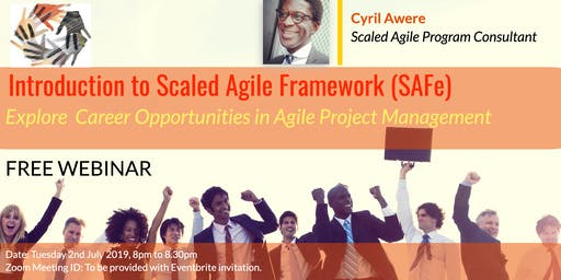 Explore Career opportunities in Agile Project Management (SAFe) - Webinar