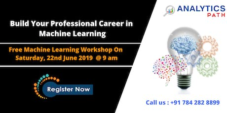 Enroll For Free Workshop On Machine Learning Training  On 22nd June, 9 am tickets