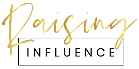 Raising Influence LIVE - 2 Day Conference for Female Entrepreneurs tickets