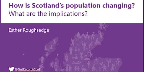 Scotland's Population: How is it changing and what are the implications? tickets