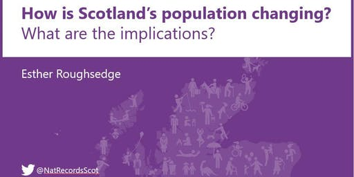 Scotland's Population: How is it changing and what are the implications?