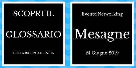 Training Gratuito a Mesagne (BR): Il Glossario della Ricerca Clinica biglietti