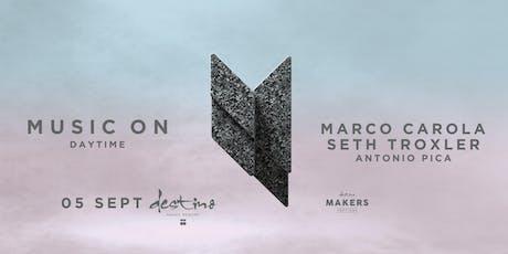 MUSIC ON · MARCO CAROLA, SETH TROXLER tickets