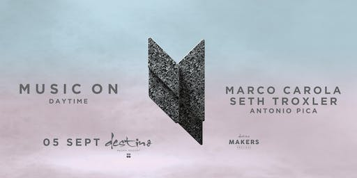 MUSIC ON · MARCO CAROLA, SETH TROXLER