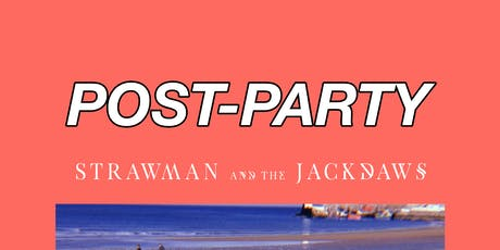 Post-Party // Strawman & The Jackdaws tickets
