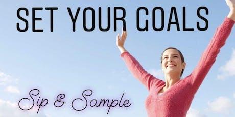Set Your Goals / Sip & Sample tickets