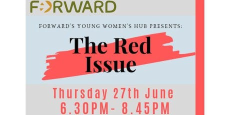 FORWARD's Young Women's Hub Presents: The Red Issue tickets