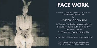 FACE WORK - a staged reading of a new full-length play by Hortense Gerardo