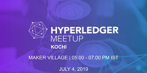 Hyperledger Meetup Kochi