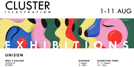 UNISON EXHIBITION / CLUSTER ILLUSTRATION tickets
