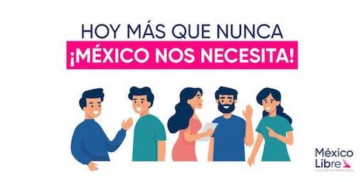 Conoce Mexico Libre, Asiste a nuestra Reunión del Distrito 6