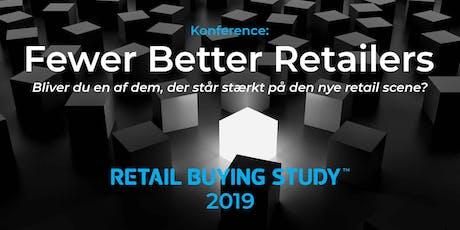 Fewer Better Retailers tickets