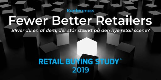 Fewer Better Retailers