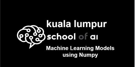 Machine Learning Models Using Numpy - Level Intermediate tickets