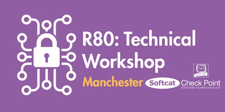 Manchester: Check Point R80 - Technical Workshop tickets