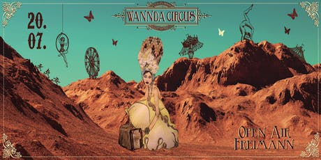 Wannda Circus Open Air 20.07.2019 Tickets