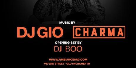 DJ GIO & BOO (W/ SPECIAL GUEST DJ CHARMA) @ AMBIANCE LOUNGE SACRAMENTO tickets
