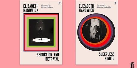 A Celebration of Elizabeth Hardwick tickets