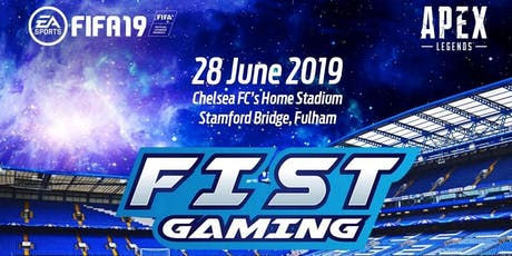 FIST Gaming - FIFA19 and Apex Legends showcase tickets