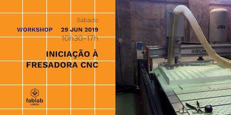 Iniciação à Fresadora CNC tickets