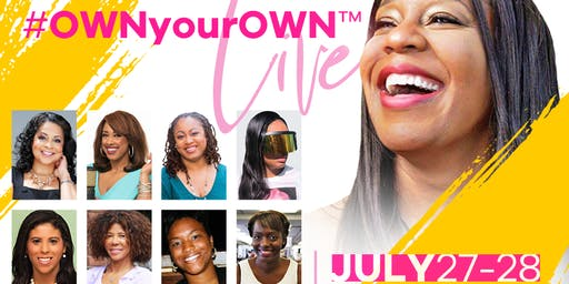 #OWNYourOWN LIVE