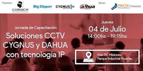 Jornada de Capacitación - Soluciones CCTV CYGNUS y DAHUA con tecnología IP entradas