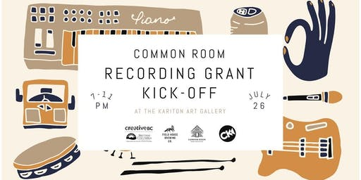 Common Room Recording Grant Kick-Off