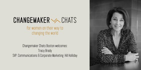 Boston Changemaker Chat with Tracy Brady of Hill Holiday tickets