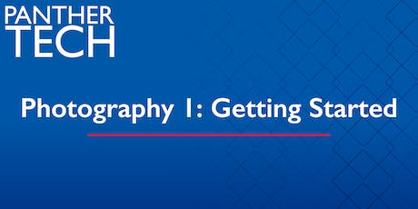 Photography 1:  Getting Started - Dunwoody Campus - NE 0260 tickets