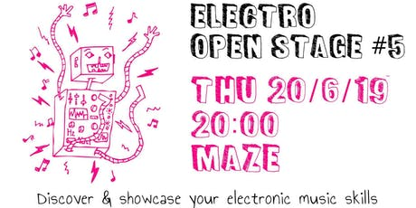 Electro Open Stage #5 Tickets