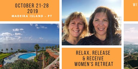 "Women's Retreat ""Relax, Release & Receive"" - Madeira Island bilhetes"
