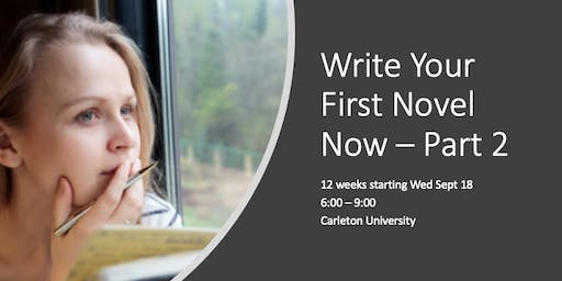 Write Your First Novel Now - Part 2