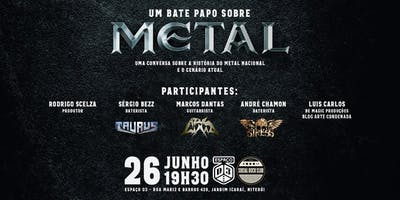 Bate Papo: Metal