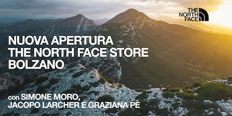 NUOVA APERTURA THE NORTH FACE STORE BOLZANO tickets