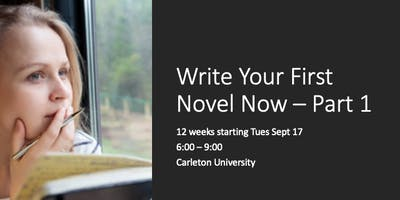 Write Your First Novel Now! Part I