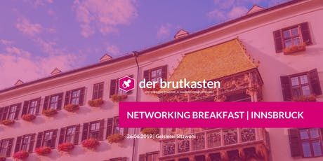 Networking Breakfast | INNSBRUCK hosted by der brutkasten & SVEA Tickets