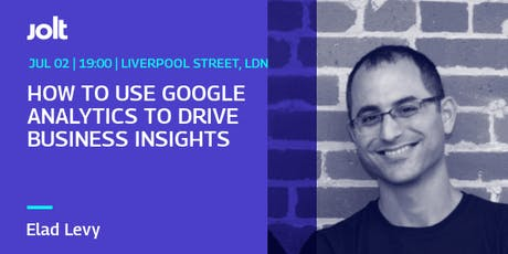 Workshop: How To Use Google Analytics To Drive Business Insights tickets