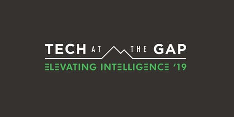 Tech at the Gap: Elevating Intelligence '19 tickets