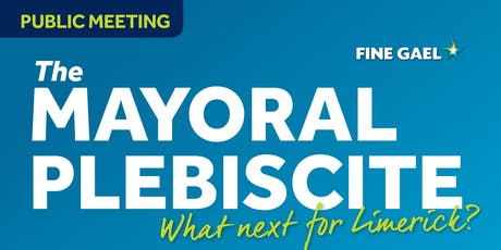 Public Meeting: The Mayoral Plebiscite – What next for Limerick?  tickets