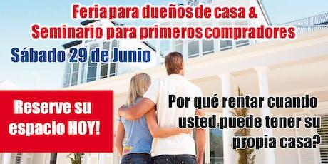 Feria para dueños de casa & Seminario para primeros compradores  tickets
