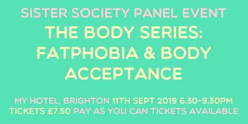 Body Series: Fatphobia & Body Acceptance