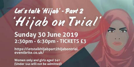 Let's Talk Hijab   -  Part 2 'Hijab on Trial' tickets