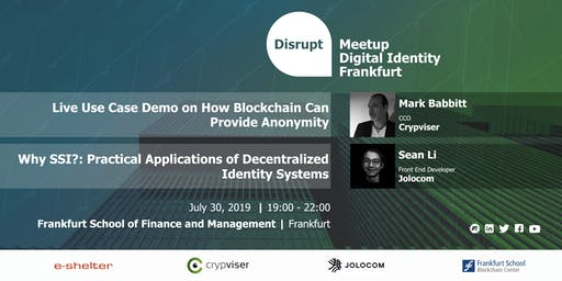 Disrupt Meetup | Anonymity Ensured by Blockchain Technology