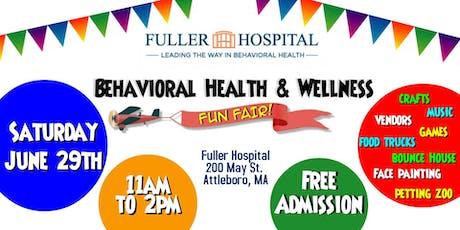 3rd Annual Behavioral Health & Wellness FUN FAIR! tickets