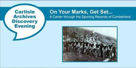 Carlisle Archives Discover Evening: Cumbrian Sports Heritage tickets