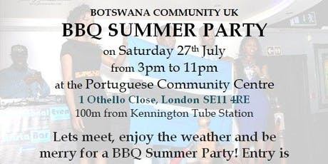Botswana Community UK - BBQ Summer Party 27 July 2019 tickets